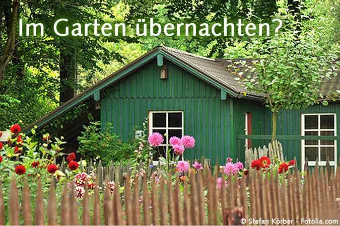 Im Gartenhaus übernachten