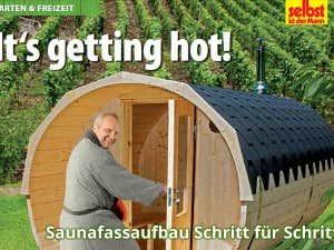Saunafass-Aufbau im Magazin SELBST